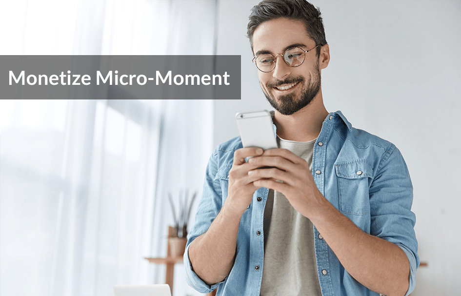 Micro-Moment: The Golden Window With Your Target Audience