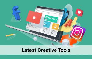 The Latest Social Media Creative Ad Tools